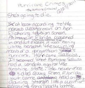 "I first wrote Hurricane Crimes in a composition book. Here is part of the first page before edits. You can see my bad handwriting, spelling errors, the other title I was considering using, and the lines under ""Sabrina"" because I didn't know what to name the hurricane when I first started writing."
