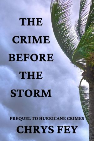 The Crime Before The Storm